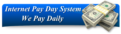 Internet Pay Day System Review